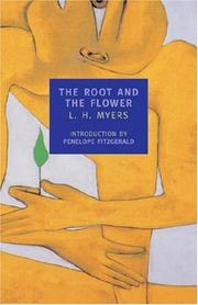 Cover of: The root and the flower | Myers, L. H.