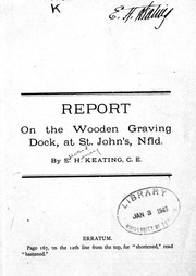 Cover of: Report on the wooden graving dock, at St. John