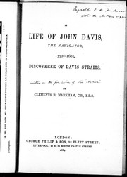Cover of: A Life of John Davis the Navigator, 1550-1605: discoverer of Davis straits