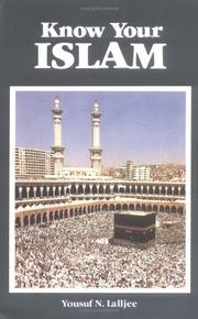 Know your Islam by Yousuf N. Lalljee