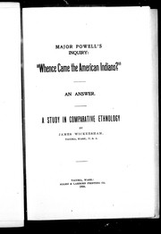 Cover of: Major Powells inquiry, Whence came the American Indians? |