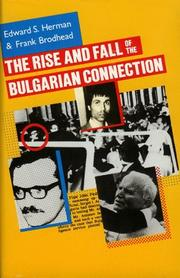 Cover of: The rise and fall of the Bulgarian connection