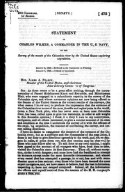 Cover of: Statement of Charles Wilkes, a commander in the U.S. Navy, of the survey of the mouth of the Columbia River