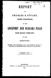 Cover of: Report of Charles B. Stuart, chief engineer of the Lockport and Niagara Falls Rail-road Company