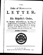 Cover of: The Duke of Newcastle's letter by His Majesty's order, to Monsieur Michell, the King of Prussia's secretary of the embassy