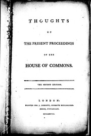 Cover of: Thoughts on the present proceedings of the House of Commons | Private citizen.