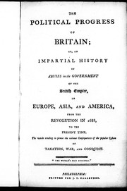 Cover of: The political progress of Britain, or, An impartial history of abuses in the government of the British empire |