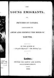 Cover of: The young emigrants, or, Pictures of Canada