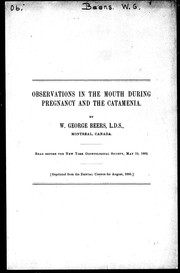 Cover of: Observations in the mouth during pregnancy and the catamenia