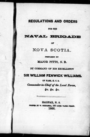 Regulations and orders for the naval brigade of Nova Scotia by