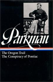 Cover of: The Oregon Trail ; The conspiracy of Pontiac