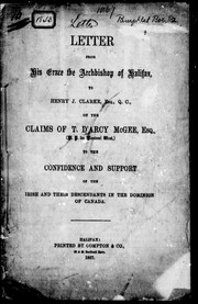 Cover of: Letter from His Grace the Archbishop of Halifax, to Henry J. Clarke, Esq., Q.C., on the claims of T. D'Arcy McGee, Esq., (M.P. for Montreal West), to the confidence and support of the Irish and their descendants in the Dominion of Canada