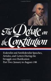 Cover of: The Debate on the Constitution by Bernard Bailyn
