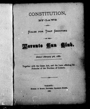 Cover of: Constitution, by-laws and rules for trap shooting of the Toronto Gun Club |