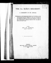 Cover of: The 8th King's regiment: a curiosity in its annals : the remains of a non-commissioned officer in this regiment killed at the taking of York (Toronto) in 1813, are accidentally discovered at Toronto in 1894 ...