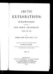Cover of: Arctic explorations | Elisha Kent Kane
