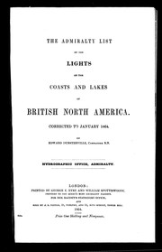 Cover of: The Admiralty list of the lights on the coasts and lakes of British North America | Edward Dunsterville