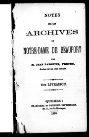 Cover of: Notes sur les archives de Notre-Dame de Beauport