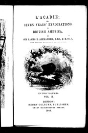 Cover of: L'Acadie, or, Seven years' explorations in British America