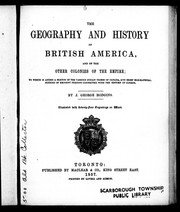 Cover of: The geography and history of British America, and of the other colonies of the empire