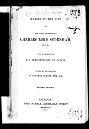 Cover of: Memoir of the life of the Right Honourable Charles Lord Sydenham, G.C. B.