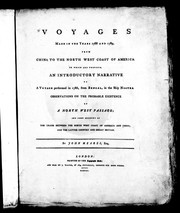 Cover of: Voyages made in the years 1788 and 1789 from China to the north west coast of America