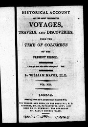 Cover of: Historical account of the most celebrated voyages, travels, and discoveries
