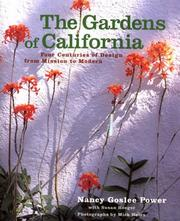 Cover of: The Gardens of California | Nancy Goslee Power