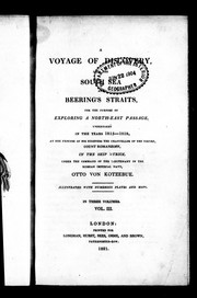 Cover of: A voyage of discovery into the South Sea and Beering's [sic] Straits, for the purpose of exploring a north-east passage