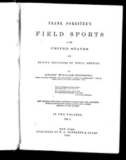 Cover of: Frank Forester's field sports of the United States and British provinces of North America