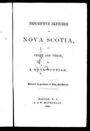 Cover of: Descriptive sketches of Nova Scotia in prose and verse