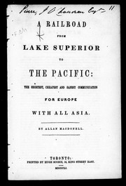 Cover of: A railroad from Lake Superior to the Pacific | Allan MacDonell