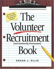 Cover of: The volunteer recruitment (and membership development) book | Susan J. Ellis