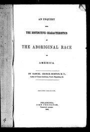 Cover of: An inquiry into the distinctive characteristics of the aboriginal race of America