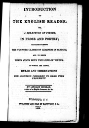 Cover of: Introduction to the English reader, or, A selection of pieces in prose and poetry