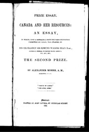 Cover of: Canada and her resources | Alexander Morris