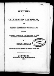 Cover of: Sketches of celebrated Canadians and persons connected with Canada