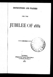 Cover of: Instructions and prayers for the jubilee of 1881 | E.-A Taschereau