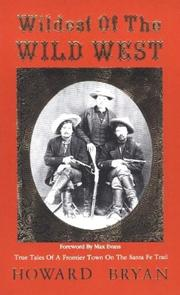 Cover of: Wildest of the Wild West