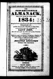 Cover of: The New-Brunswick almanack for the year of Our Lord 1834 |