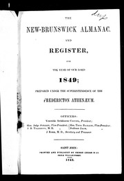 Cover of: The New-Brunswick almanac and register for the year of Our Lord 1849 | Fredericton Athenaeum