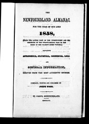 Cover of: The Newfoundland almanac, for the year of Our Lord 1858, (being the latter part of the twenty-first and the beginning of the twenty-second year of the reign of Her Majesty Queen Victoria)