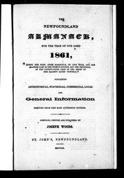 Cover of: The Newfoundland almanack, for the year of Our Lord 1861, (being the first after bissextile, or leap year, and the latter part of the twenty-fourth and the beginning of the twenty-fifth year of the reign of Her Majesty Queen Victoria)