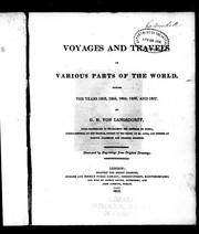 Cover of: Voyages and travels in various parts of the world during the years 1803, 1804, 1805, 1806 and 1807