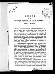 Cover of: Report on the copper deposit of Grand Manan, Bay of Fundy