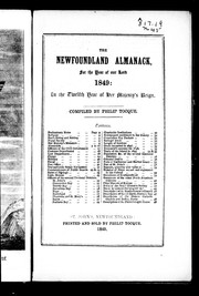 Cover of: The Newfoundland almanack, for the year of Our Lord 1849 | Philip Tocque