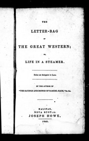 Cover of: The letter-bag of the Great Western, or, Life in a steamer