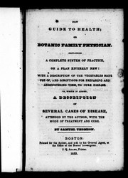 Cover of: New guide to health, or, Botanic family physician | Samuel Thomson