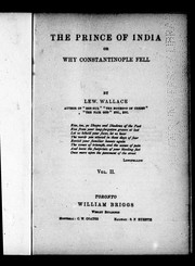 Cover of: The prince of India, or Why Constantinople fell | Lew Wallace