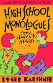 Cover of: High school monologues they haven't heard